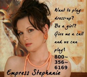 Fetish Mistress Stephanie 800.356.6169
